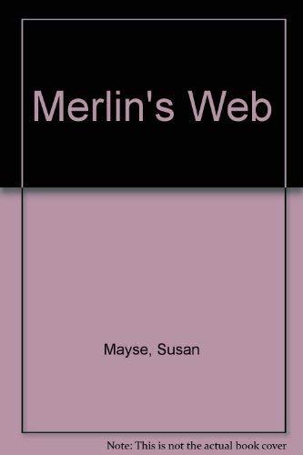 9780688075262: Merlin's Web