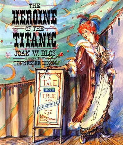 Heroine of the Titanic, The (0688075460) by Blos, Joan W.