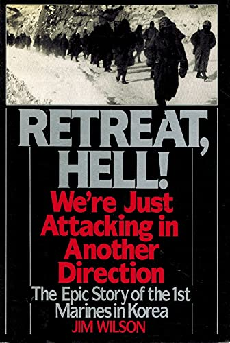 9780688075767: Retreat, Hell!: We're Just Attacking in Another Direction