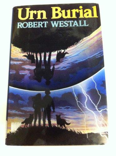 Urn Burial [Apr 01, 1988] Westall, Robert: Westall, Robert
