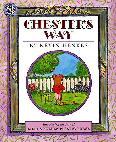 9780688076085: Chester's Way