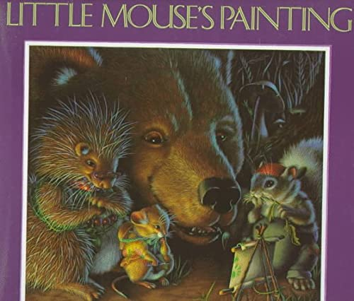 Little Mouse's Painting (9780688076092) by Diane Wolkstein