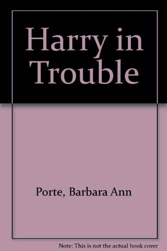 9780688076337: Harry in Trouble
