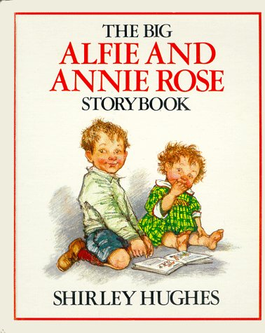 9780688076726: The Big Alfie and Annie Rose Storybook