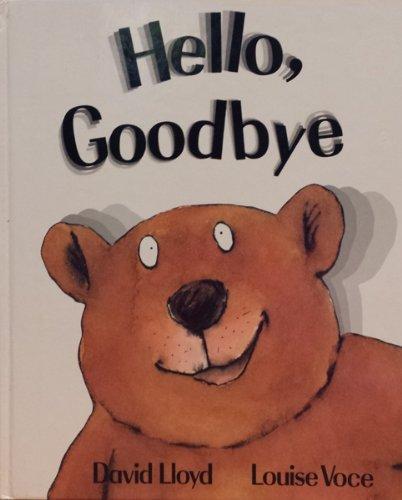 9780688076986: Hello, Goodbye
