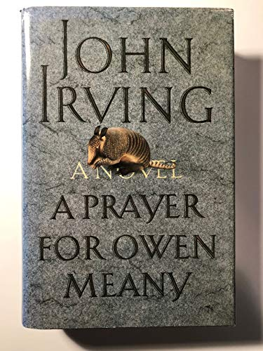 A Prayer For Owen Meany (First Edition;: Irving, John