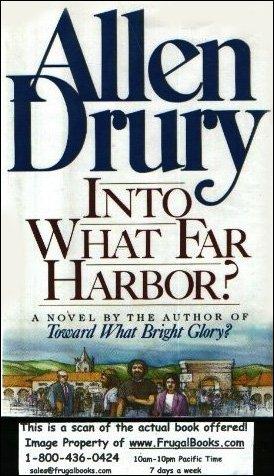 9780688077143: Into What Far Harbor?: A Novel