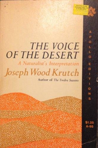9780688077150: The Voice of the Desert, a Naturalist's Interpretation.
