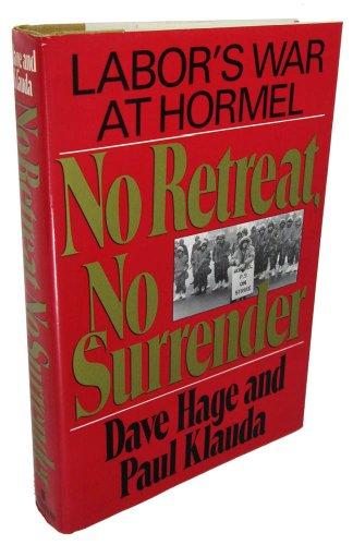 9780688077457: No Retreat, No Surrender: Labor's War at Hormel