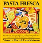 9780688077631: Pasta Fresca: An Exuberant Collection Of Fresh, Vivid, And Simple Pasta Recipes