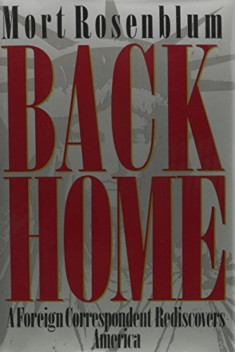 9780688077808: Back Home: A Foreign Correspondent Rediscovers America