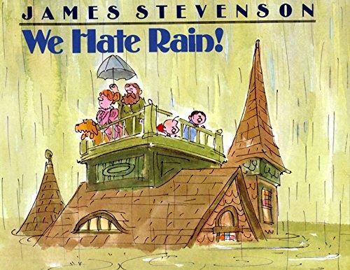9780688077860: We Hate Rain!