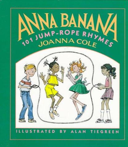 9780688077884: Anna Banana: 101 Jump-rope Rhymes
