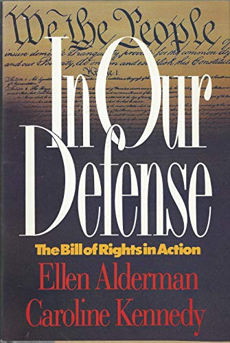9780688078010: In Our Defense: The Bill of Rights in Action