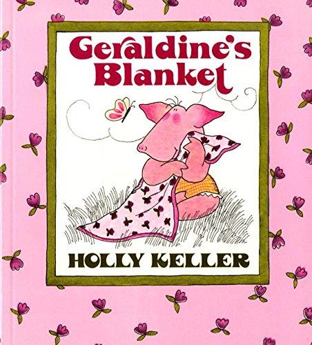 9780688078102: Geraldine's Blanket