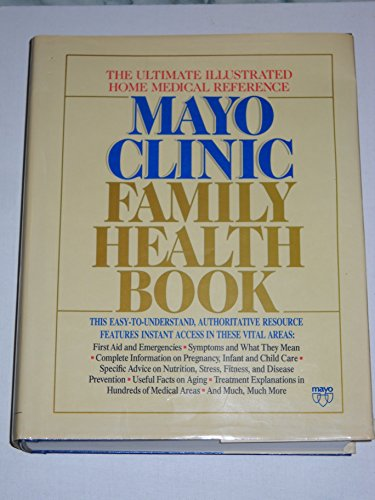 9780688078195: Mayo Clinic Family Health Book, First Edition