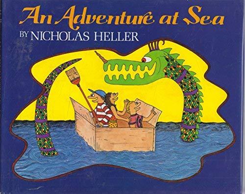 An Adventure at Sea: Heller, Nicholas,