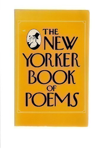 The New Yorker Book of Poems: New Yorker
