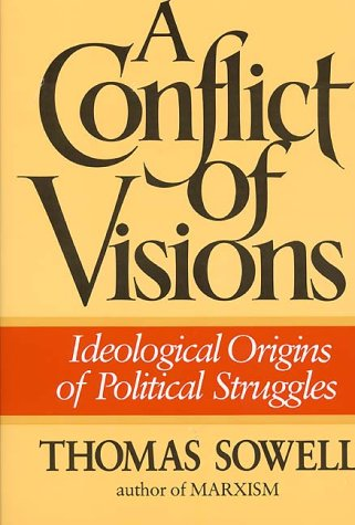 9780688079512: A Conflict of Visions