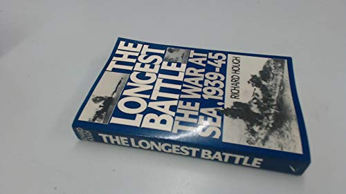 9780688079536: The Longest Battle: The War at Sea, 1939-1945