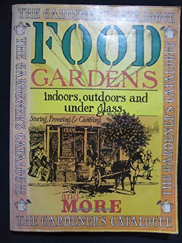 Food gardens (The Gardener's catalogue): Harvey Riker Tom;Rottenberg