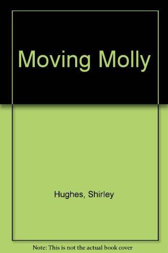 Moving Molly: Hughes, Shirley