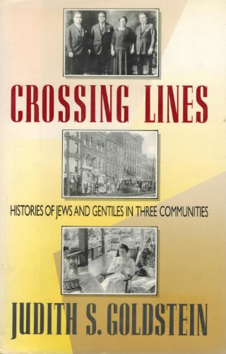 9780688080235: Crossing Lines: Histories of Jews and Gentiles in Three Communities