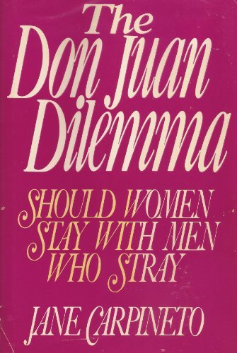 Don Juan Dilemma. Should Women Stay With Men Who Stray