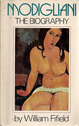 9780688080396: Modigliani: The Biography