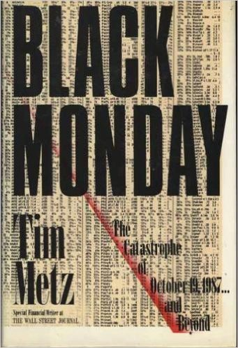 9780688080662: Black Monday: The Catastrophe of October 19, 1987 ... and Beyond