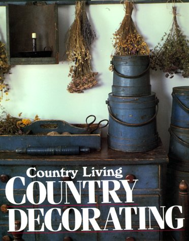 9780688080730: Country Living Country Decorating
