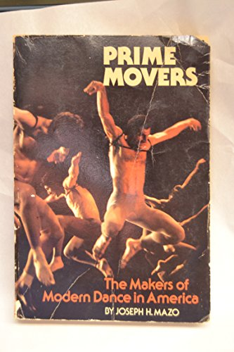 9780688080785: Prime movers: The makers of modern dance in America