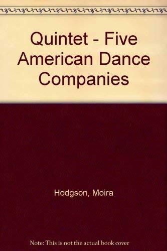 Quintet: Five American Dance Companies: The Alvin: Moira Hodgson