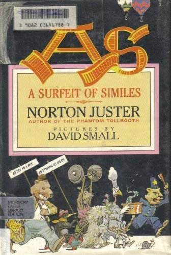 A Surfeit of Similes (1st prt- signed): Juster, Norton