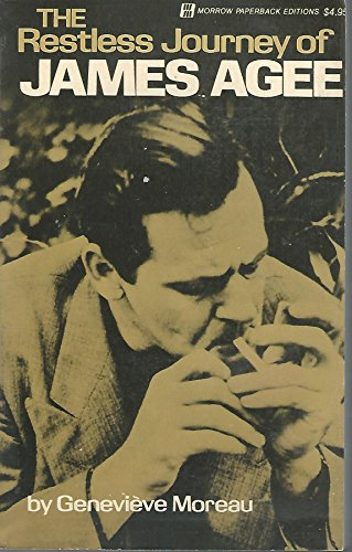 9780688081416: Restless Journey of James Agee