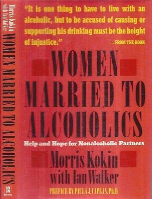 9780688081546: Women Married to Alcoholics: Help and Hope for Nonalcoholic Partners