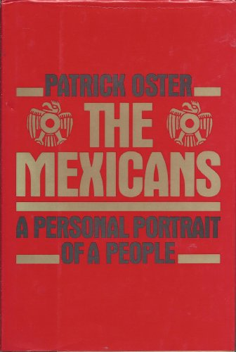 9780688081935: The Mexicans: A Personal Portrait of a People