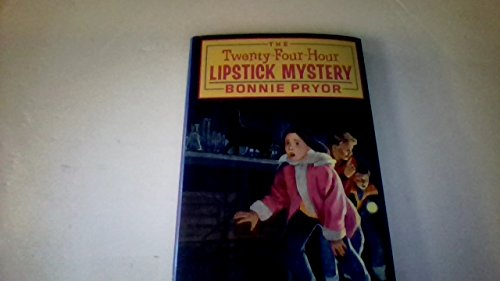The Twenty-Four-Hour Lipstick Mystery (0688081983) by Bonnie Pryor