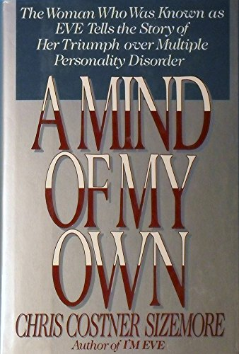 9780688081997: Mind of My Own: The Women Who Was Known As
