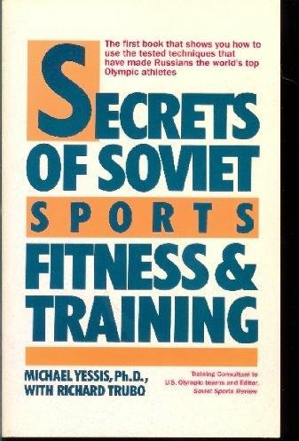 9780688082468: Secrets of Soviet Sports Fitness and Training