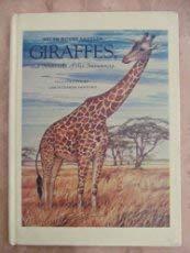 9780688082840: Giraffes the Sentinels of the Savannas