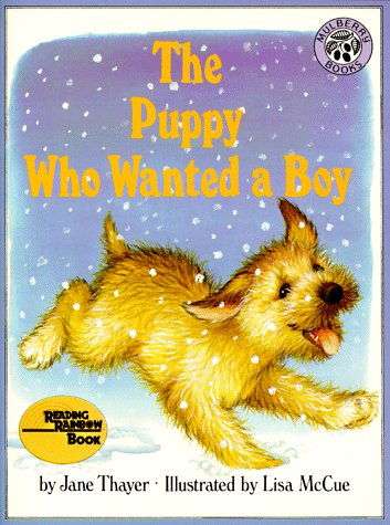The Puppy Who Wanted a Boy: Thayer, Jane