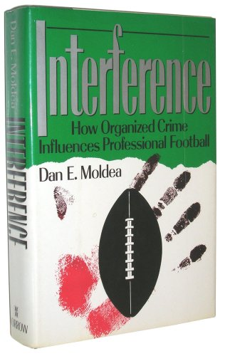 9780688083038: Interference: How Organized Crime Influences Professional Football