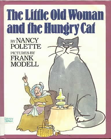 The Little Old Woman and the Hungry: Polette, Nancy