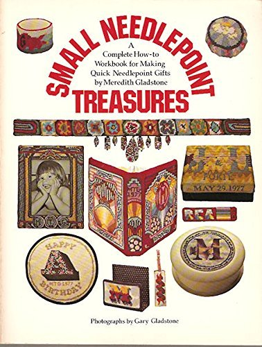 9780688083885: Small needlepoint treasures: A complete how-to workbook for making quick needlepoint gifts