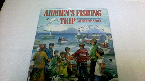 9780688083960: Armien's fishing trip