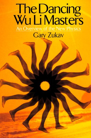 9780688084028: The Dancing Wu Li Masters: Overview of the New Physics