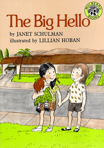 The Big Hello (0688084052) by Schulman, Janet