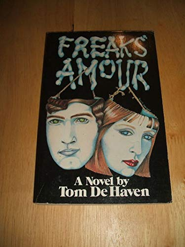 Freaks Amour: De Haven, Tom