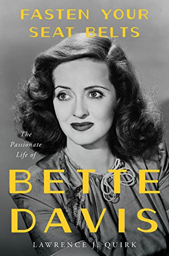 9780688084271: Fasten Your Seat Belts: The Passionate Life of Bette Davis